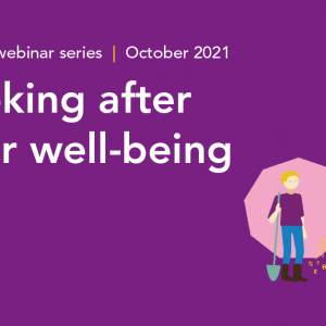 Looking after your well-being